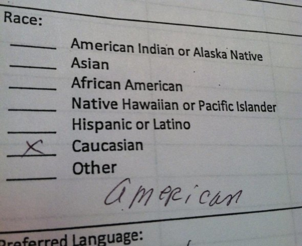 What my grandfather puts as his race on the doctor office's form. TFM.