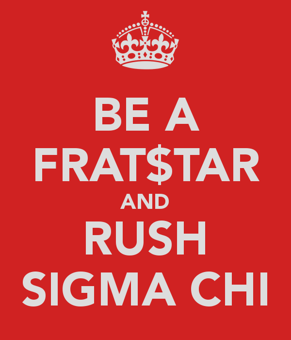be-a-frat-tar-and-rush-sigma-chi